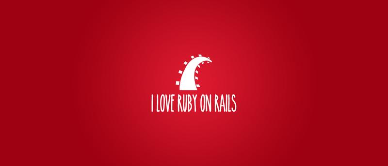 I love Ruby on Rails